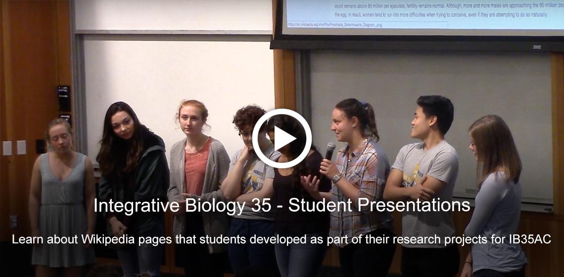 Integrative Biology 35 Student Presentations [Video]