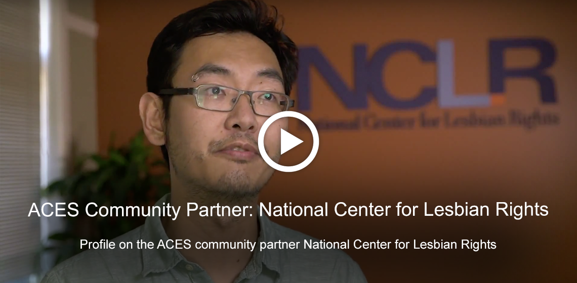 ACES community partner profile: National Center for Lesbian Rights