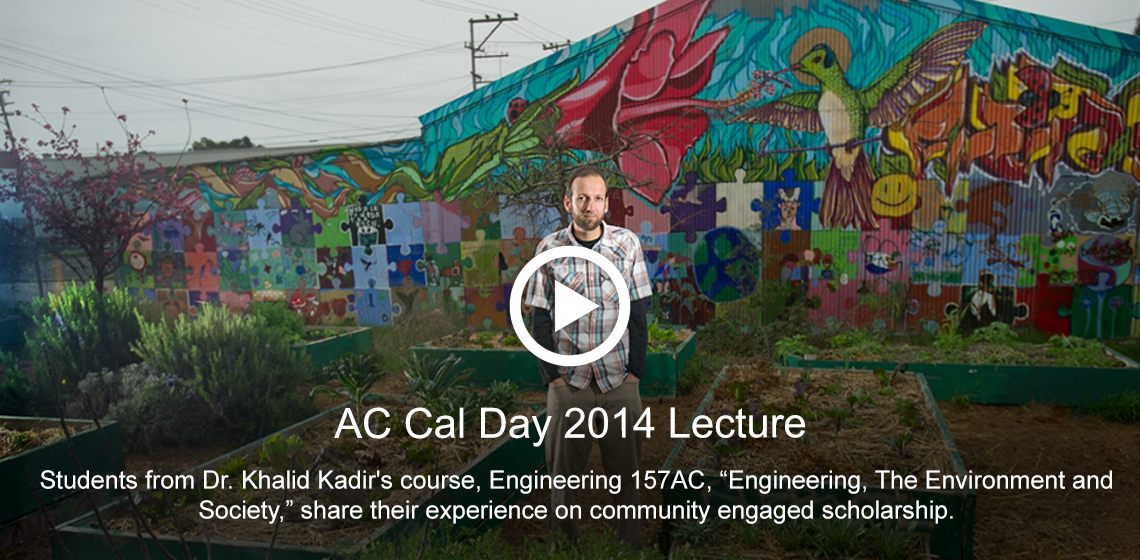 AC Cal Day 2014 Lecture with Dr. Khalid Kadir