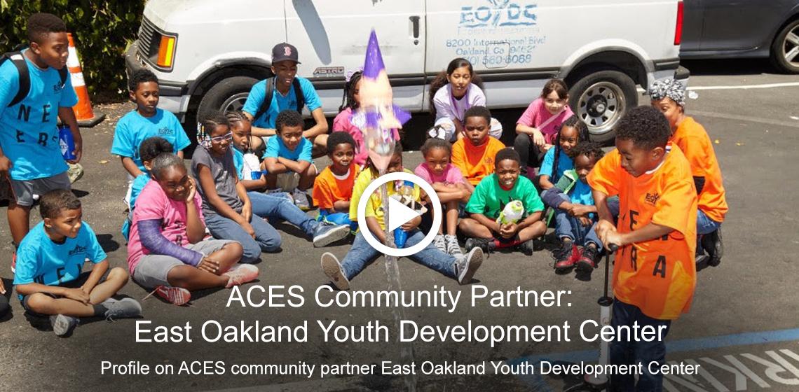 Profile on ACES community partner, East Oakland Youth Development Center