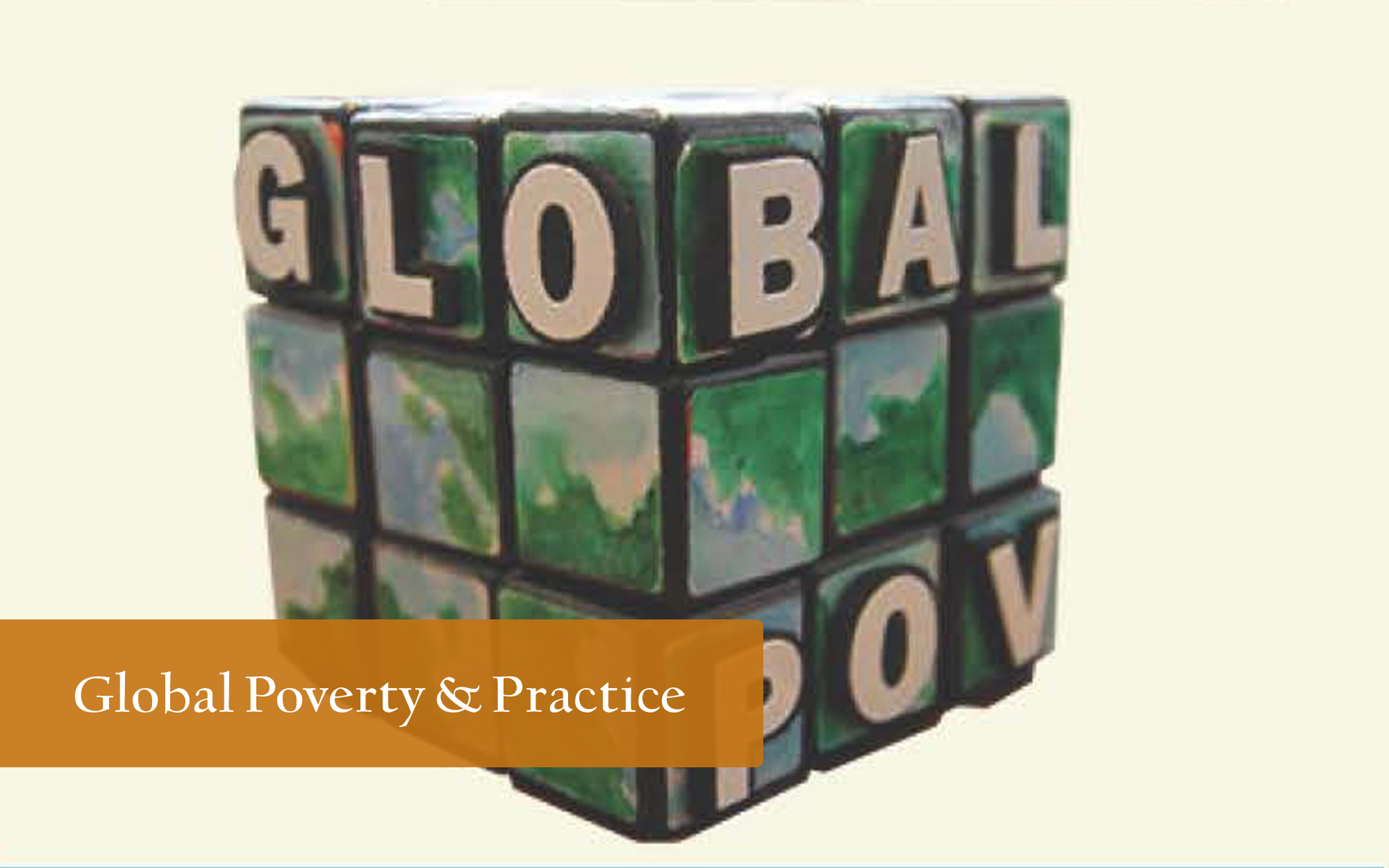 Global Poverty and Practice in form of unarranged rubix cube